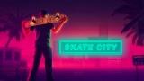 Skate City, Review. The City Is Your Trail